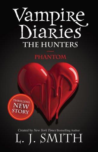 The Vampire Diaries: Phantom: Book 8: 1/3 (The Vampire Diaries: The Salvation)