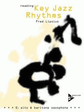 Reading Key Jazz Rhythms Saxophone par Fred Lipsius