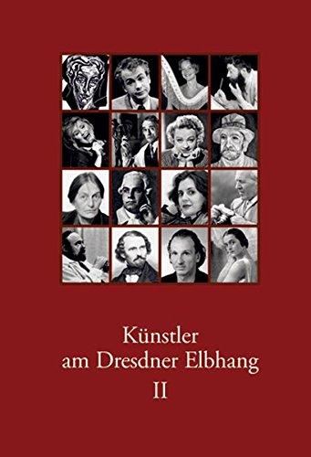Künstler am Dresdner Elbhang II