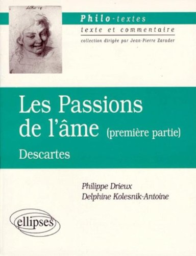 Les passions de l'âme, première partie, Descartes