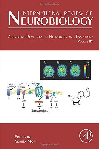 Adenosine Receptors in Neurology and Psychiatry: 119 (International Review of Neurobiology) (2014-08-29)