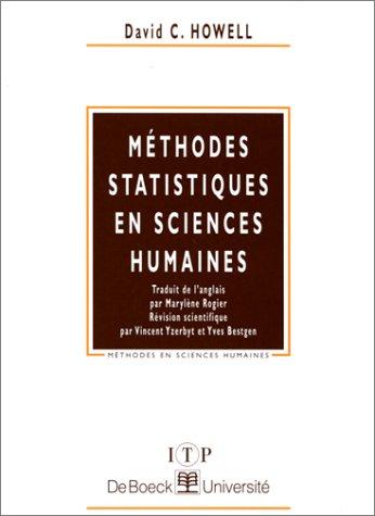 Méthodes statistiques en sciences humaines par David Howell