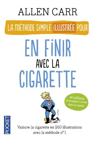 La mthode simple illustre pour en finir avec la cigarette