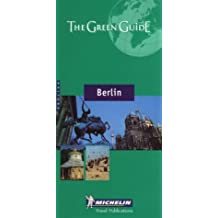 Michelin the Green Guide Berlin, 2nd by Michelin Travel Publications (January 19,2001)