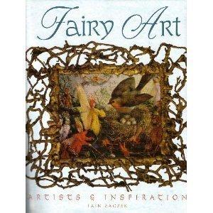 Fairy Art: Artists & Inspirations by IAIN ZACZEK (2006-08-01)