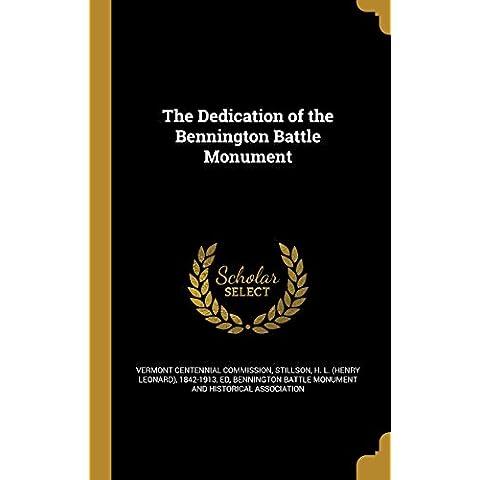 The Dedication of the Bennington Battle Monument