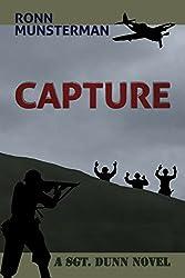 Capture (Sgt. Dunn Novels Book 5)