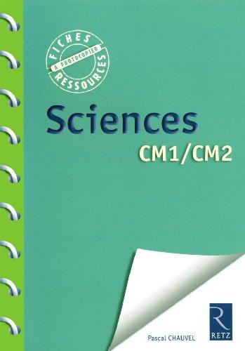 Sciences CM1/CM2 par Pascal Chauvel