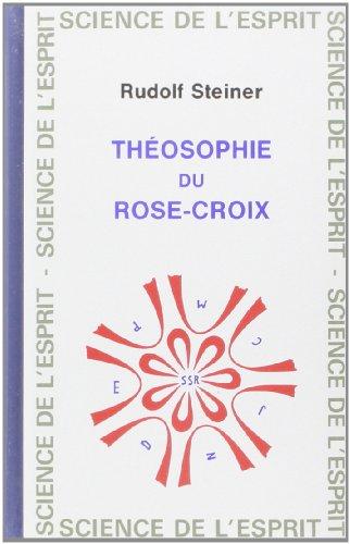 Théosophie du Rose-croix par Rudolf Steiner