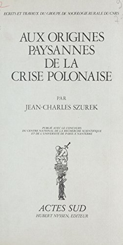 Aux origines paysannes de la crise polonaise
