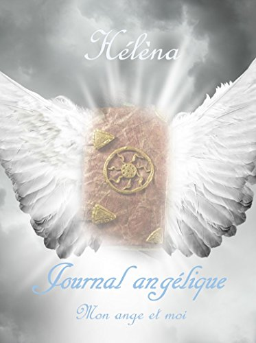 Couverture du livre Journal angélique : Mon ange et moi