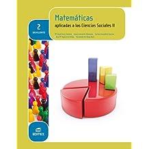 Matemáticas aplicadas a las Ciencias Sociales II 2º Bachillerato (LOMCE) - 9788490787663