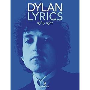 Lyrics 1969-1982 (Bob Dylan, Lyrics)
