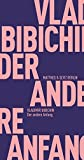 Der andere Anfang (Fröhliche Wissenschaft) - Vladimir Bibichin