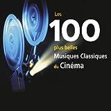 Les 100 Plus Belles Musiques du Cinéma (Coffret 6 CD)