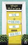 Tu ne m'oublieras pas deux fois ! : La nouvelle comédie romantique britannique du printemps ! (&H) (French Edition)
