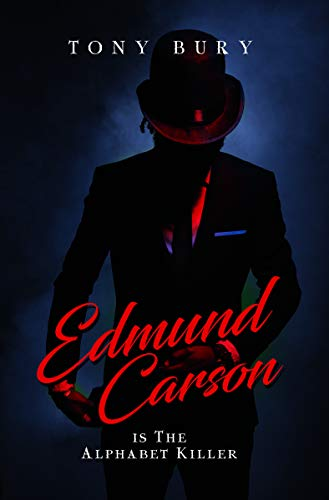 Read PDF Edmund Carson Is The Alphabet Killer Series EPUB BOOK BY Tony Bury