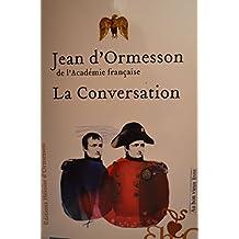 La conversation de Jean d'Ormesson