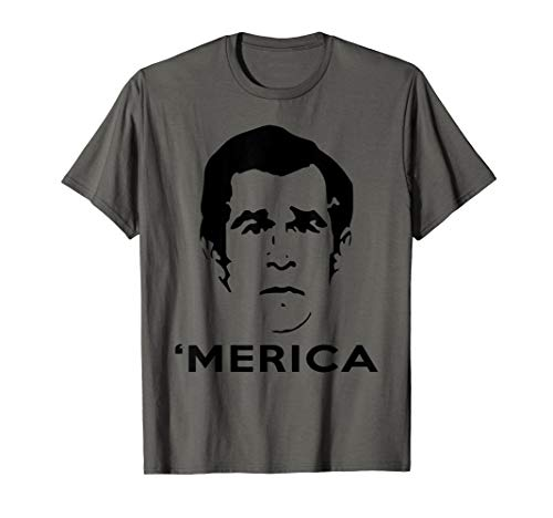 George W. Bush Merica T-Shirt -
