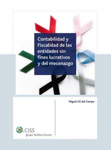 Contabilidad y fiscalidad de las entidades sin fines lucrativos y del mecenazgo