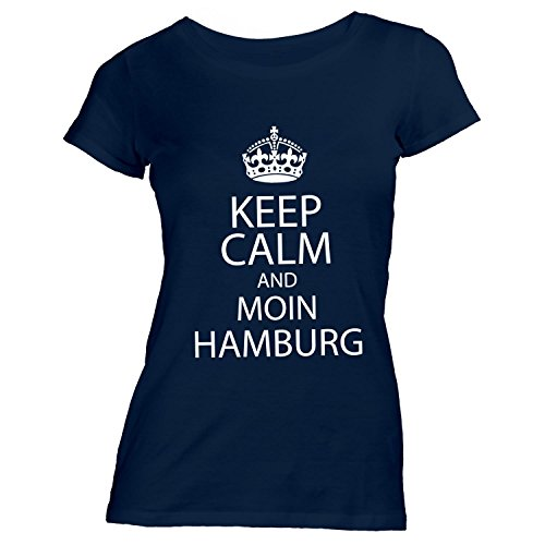 Damen T-Shirt - Keep Calm And Moin Hamburg - Heimatstadt Hafen Elbe St. Pauli Navy