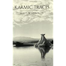 Karmic Traces (New Directions) by Eliot Weinberger (2001-04-25)