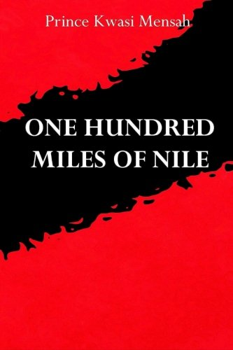 One Hundred Miles of Nile