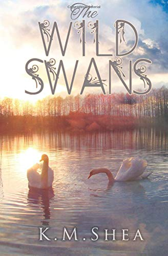 The Wild Swans: A Timeless Fairy Tale (Timeless Fairy Tales, Band 2) - Wild Swan