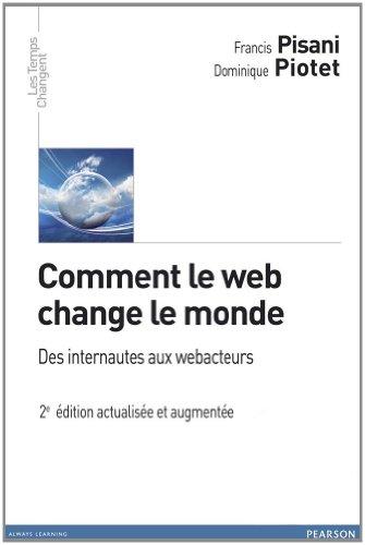 Comment le Web change le monde 2e