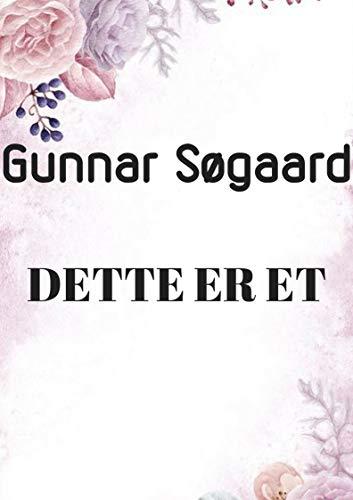 Dette er et (Danish Edition) por Gunnar  Søgaard