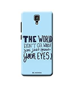 Be Awara Open Your Eyes Back Cover Case for Xiaomi Mi 4