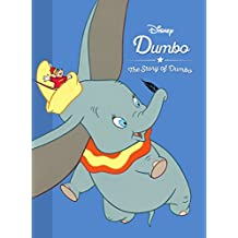 Disney Dumbo the Story of Dumbo (Movie Collection Storybook)