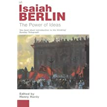 By Isaiah Berlin The Power Of Ideas (New Ed) [Paperback]