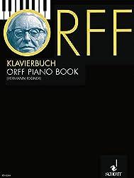 Orff-Klavierbuch: Leichte Stücke und Bearbeitungen aus