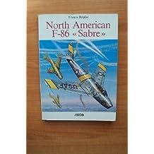 """NORTH AMERICAN F-86 """"SABRE"""""""