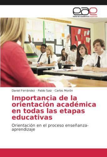 Importancia de la orientación académica en todas las etapas educativas: Orientación en el proceso enseñanza-aprendizaje