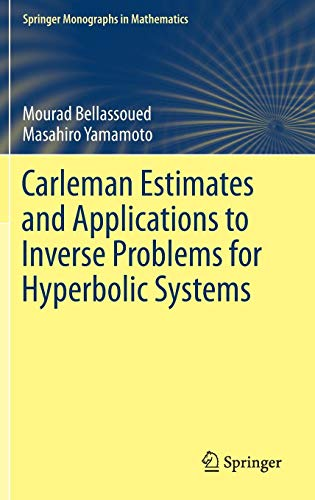 Carleman Estimates and Applications to Inverse Problems for Hyperbolic Systems (Springer Monographs in Mathematics)