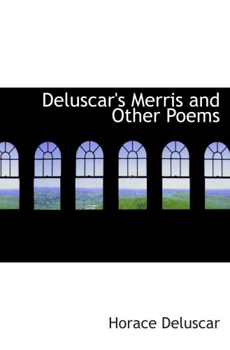 Deluscar's Merris and Other Poems