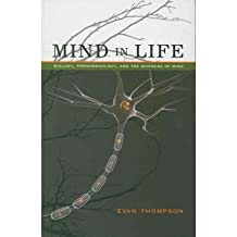 [(Mind in Life: Biology, Phenomenology, and the Sciences of Mind)] [Author: Evan Thompson] published on (September, 2010)