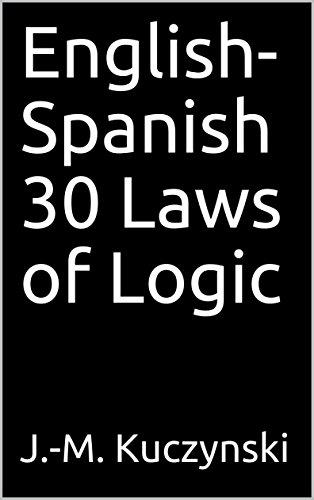 English-Spanish 30 Laws of Logic