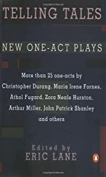 Telling Tales: New One-Act Plays by Eric Lane (Editor) › Visit Amazon's Eric Lane Page search results for this author Eric Lane (Editor) (29-Apr-1993) Paperback