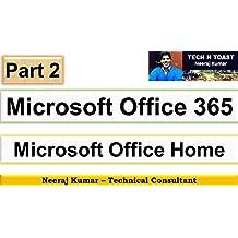 Microsoft Office 365: - Part 2