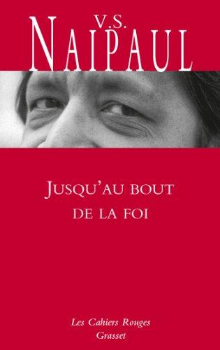 Jusqu'au bout de la foi: Préface de Manuel Carcassonne