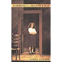 Sorrows and Rejoicings