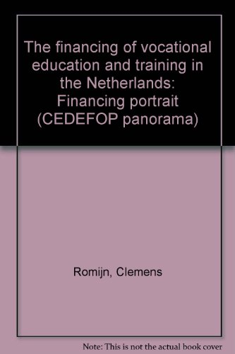 The financing of vocational education and training in the Netherlands : Financing portrait (CEDEFOP panorama)