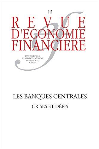 Les banques centrales: Crises et défis par Ouvrage Collectif