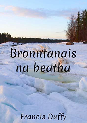 Bronntanais na beatha (Irish Edition)