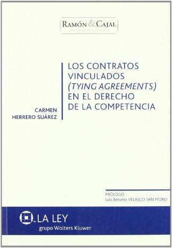 Los contratos vinculados en el derecho de la competencia (Ramón & Cajal, Servicio de Estudios) por Carmen Herrero Suárez