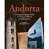 Andorra: Nova aproximació a la història d'Andorra