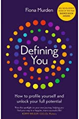 Defining You: How to profile yourself and unlock your full potential - SELF DEVELOPMENT BOOK OF THE YEAR 2019, BUSINESS BOOK AWARDS Paperback